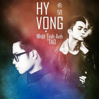 Hy Vọng (Duet Mini Album) - Nhật Tinh Anh, TAO