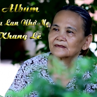 Vu Lan Nhớ Mẹ - Khang Lê