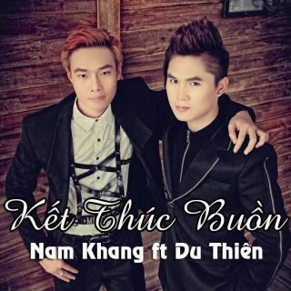 Kết Thúc Buồn - Du ThiênNam Khang