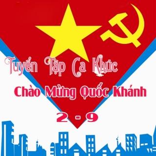 Tuyển Tập Bài Hát Chào Mừng Quốc Khánh 2/9 - Various Artists