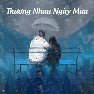 Thương Nhau Ngày Mưa - Various Artists