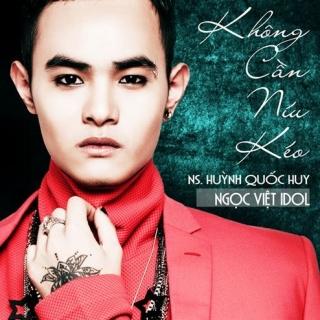 Không Cần Níu Kéo - Ngọc Việt (VN Idol 2015)