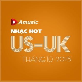 Nhạc Hot US-UK Tháng 10/2015 - Various  Artists