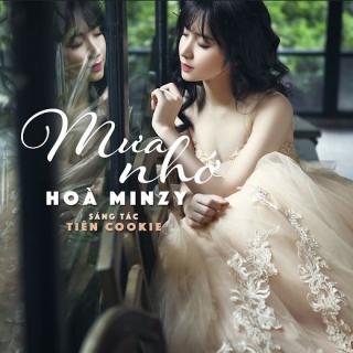Mưa Nhớ - Hòa Minzy