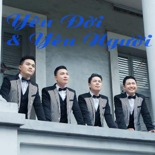 Yêu Đời Và Yêu Người - Nhóm Nam Việt