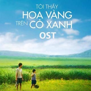 Tôi Thấy Hoa Vàng Trên Cỏ Xanh (OST) - Garrett Crosby, Christopher Wong