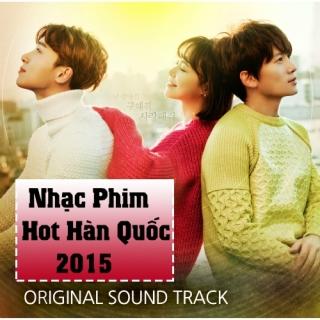 Nhạc Phim Hot Hàn Quốc 2015 - Various  Artists