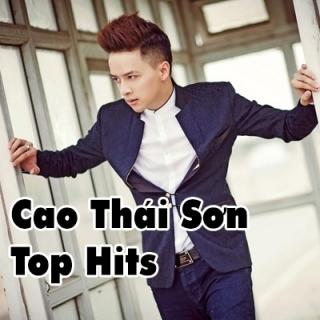 Cao Thái Sơn Top Hits - Cao Thái Sơn