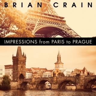 Impressions From Paris To Prague - Brian Crain