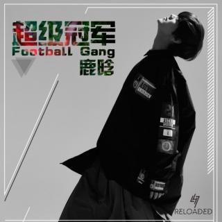 Football Gang (Singel) - Luhan