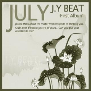 J.Y Beat - First Album  - July