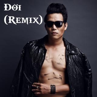 Đời (Remix) - Quách Beem