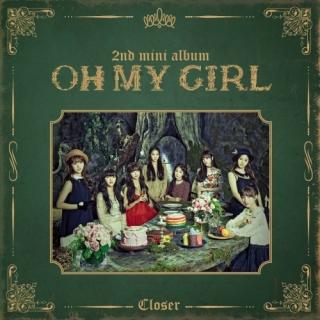 Closer (2nd Mini Album) - Oh My Girl