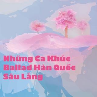 Những Ca Khúc Ballad Hàn Quốc Sâu Lắng - Various Artists