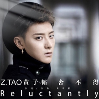 Reluctantly (Single) - Z. Tao
