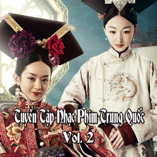 Tuyển Tập Nhạc Phim Trung Quốc - Vol.2 - Various  Artists