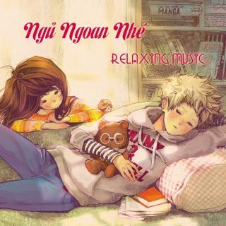 Ngủ Ngoan Nhé - Various  Artists