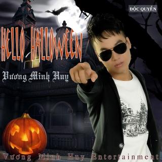 Hello Halloween - Vương Minh Huy