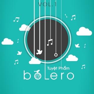 Tuyệt Phẩm Bolero (Vol.1) - Various Artists