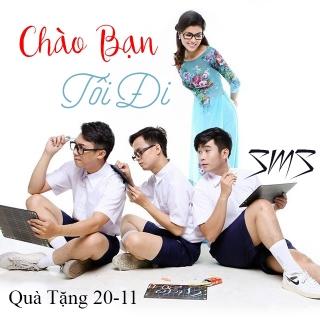 Chào Bạn Tôi Đi (Single) - SMS