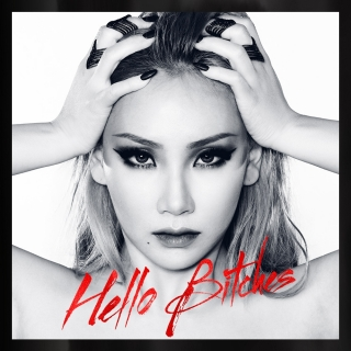 Hello Bitches (Single) - CL (2NE1)