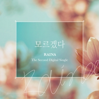 I Don't Know (2nd Single) - Raina (After School)