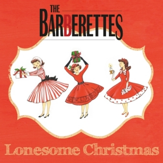 Lonesome Christmas (Single) - The Barberettes