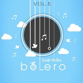 Tuyệt Phẩm Bolero (Vol.5) - Various Artists