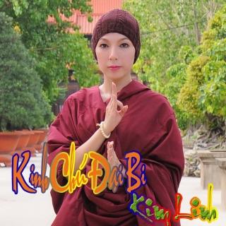 Kinh Chú Đại Bi - Kim Linh