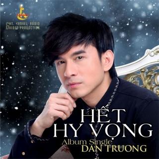 Hết Hy Vọng (Single) - Đan Trường