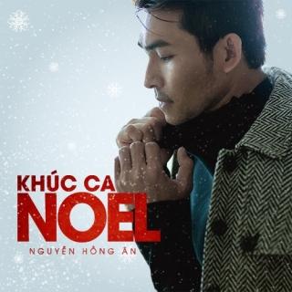 Khúc Ca Noel - Nguyễn Hồng Ân