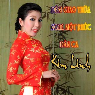 Đêm Giao Thừa Nghe Một Khúc Dân Ca - Kim Linh