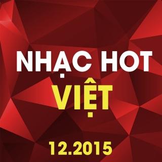 Nhạc Trẻ Hot Tháng 12/2015 - Various Artists