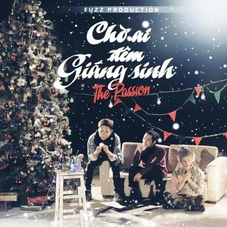 Chờ Ai Đêm Giáng Sinh - The Passion Band