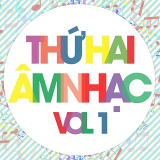 Thứ Hai Âm Nhạc (Vol.1) - Various Artists