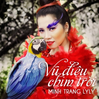 Vũ Điệu Chim Trời - Minh Trang LyLy