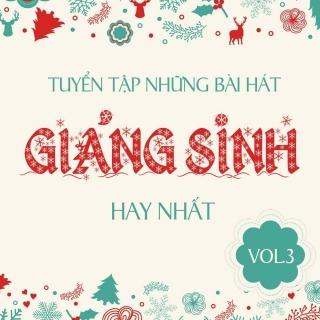 Những Bài Hát Giáng Sinh Hay Nhất (Vol.3) - Various Artists