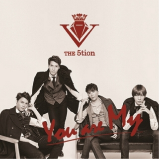 You Are My (Single) - 5Tion