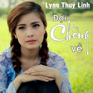 Đợi Chồng Về (Single) - Lyna Thùy Linh