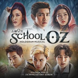 School OZ - Hologram Musical OST - Nhiều Ca Sĩ, Various Artists 1