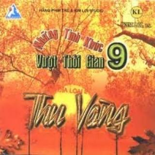 Những Tình Khúc Vượt Thời Gian 9 - Thu Vàng - Nhiều Ca Sĩ, Various Artists 1