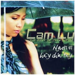Cẩm Ly The Best MTV- Người Ơi Hãy Chia Tay - Cẩm LyĐan Trường