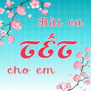 Bài Ca Tết Cho Em (Tuyển Tập Trữ Tình) - Various Artists
