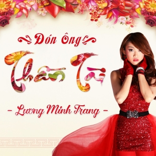 Đón Ông Thần Tài - Lương Minh Trang