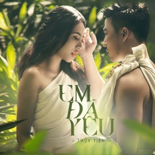 Em Đã Yêu (Single) - Thủy Tiên