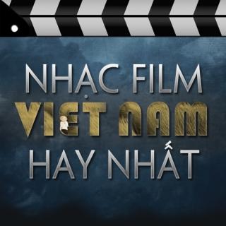 Tuyển Tập Nhạc Phim Việt Nam Hay Nhất (Vol.1) - Various  Artists