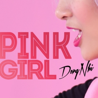 Pink Girl (Single) - Đông Nhi