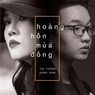 Hoàng Hôn Mùa Đông - Thu Phương, Nguyễn Hoàng Dũng