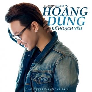 Kế Hoạch Yêu (Single) - Nguyễn Hoàng Dũng
