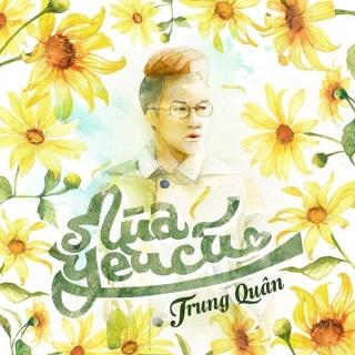 Mùa Yêu Cũ (Single) - Trung Quân Idol